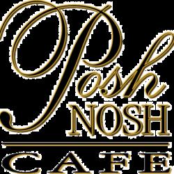 Posh Nosh Gourmet Cafe